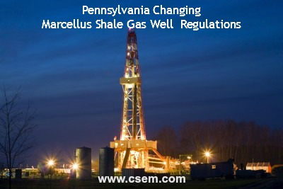pa changes marcellus shale gas well regulations
